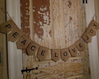 Peace Love Joy Banner Garland, Christmas Banner, Holiday Banner Bunting, Christmas Decor, Holiday Decor, Burlap Bunting