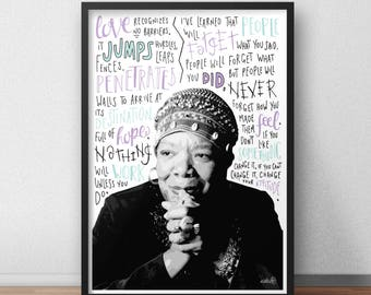 Maya Angelou quote print / poster hand drawn type / typography