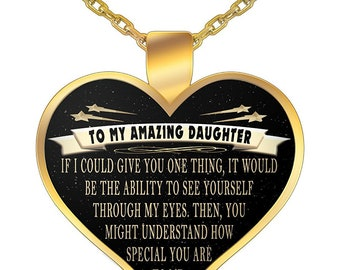 To My Amazing Daughter - From Mom or Dad - See Through My Eyes - Pendant Necklace