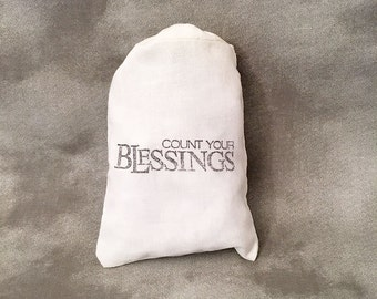 Count Your Blessings - Gratitude - Thank You Muslin Bags - Housewarming Gift - Hand Stamped Place Settings - 3x5 - Set of 10 Organic Bags