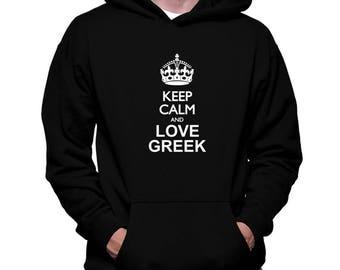Keep Calm And Love Greek Hoodie