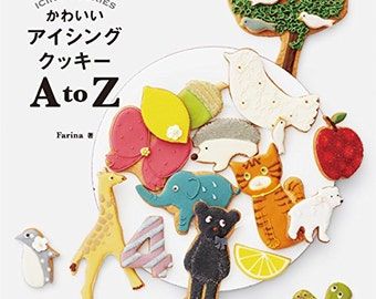 "Japanese How to make icing cookies""Cute icing cookies AtoZ""[4023331066]"