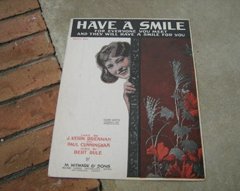 1918  vintage sheet music (  Have a smile )