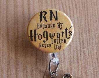 RN,Nurse,Lpn, Cna,Nurse Practitioner Badge Reel-ID Badge Holder-Letter Never Came-Retractable Name Badge Reel-Harry Potter Inspired
