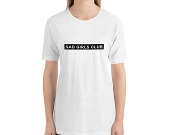 Sad Girls Club Unisex T-Shirt