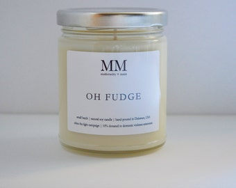 OH FUDGE // natural soy candle // hand-poured // small batch