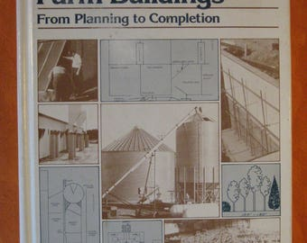 Farm Buildings: From Planning to Completion