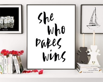She Who Dares Wins, Motivational Poster, Scandinavian Decor, Office Decor, Success Quote, Digital Print, Inspirational Print, Women Gift
