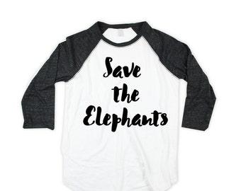 save the elephants unisex Baseball Shirt  - Raglan  - elephants baseball Shirt - American Made - Small, Medium, Large, XL