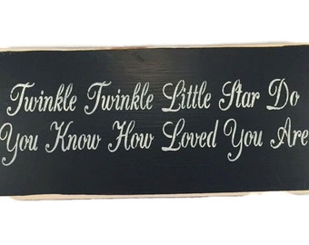 Twinkle Twinkle Little Star Do You Know How Loved You Are Plaque - Baby Shower Art - Painted Wood Sign - Rustic Wall Decor