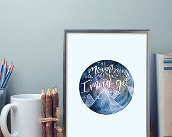 Wall Art Print // The Mountains Are Calling and I Must Go // Wall Art // Hand Painted Design // Digital Print // Galaxy Mountains