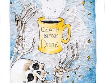 Death Before Decaf, watercolor print