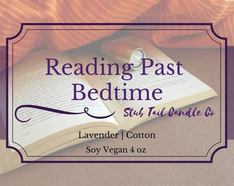 Reading Past Bedtime - Scented Soy Candle