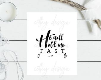 DIGITAL He Will Hold Me Fast Download Printable Song Hymn Instant