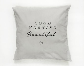 Good Morning Beautiful Pillow, Typography Pillow, Home Decor, Cushion Cover, Throw Pillow, Bedroom Decor, Bed Pillow, Decorative Pillow,