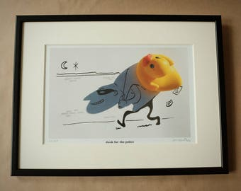 Signed PRINT – duck for the police