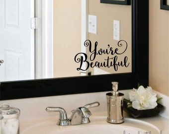 Beautiful Wall Decal You Are Beautiful Bathroom Mirror Sticker Vinyl Letters Beauty Inspirational Quote Makeup Mirror Decal Low Shipping