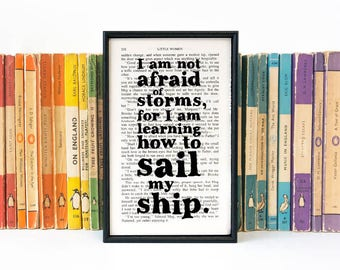 Inspirational Quote - Little Women Quote - Graduation Gift - I Am Not Afraid Of Storms - Framed Book Art - Vintage Art - Framed Quote