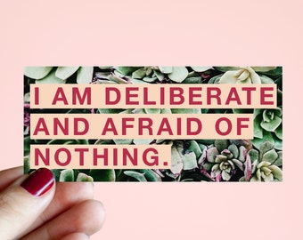 """Feminist Vinyl Sticker Audre Lorde- Illustrated Inspirational Quote Text Weatherproof Decal """"I am deliberate and afraid of nothing"""""""