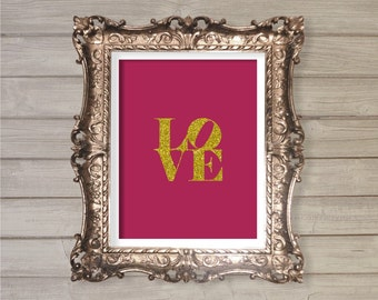 Love - 8x10- Instant Download, Glitter, Valentines Day, Valentine, Engagement, Wedding Quote Printable Poster Home Decor Wall Room Art Print