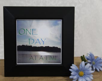 """One Day at a Time, Recovery Gift, Inspirational Decor, Get Well Gift, Motivational, Self Help, Shelf Decor, Nature Photo, AA Recovery, 5""""x5"""""""