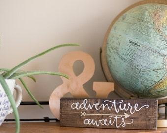 Adventure Awaits Wooden Sign - Handlettered Wooden Sign - Handlettered Home Decor - Nursery Rustic Decor - Wanderlust Sign- Adventure Sign