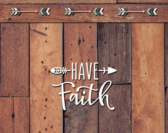 Have Faith Decal | Yeti Decal | Yeti Sticker | Tumbler Decal | Car Decal | Vinyl Decal