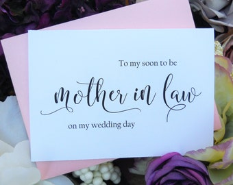 TO My Soon To Be MOTHER in LAW on my Wedding Day Card, Shimmer Envelope,To My Mother In Law Card, Mother in Law Card, Mother in Law Gift