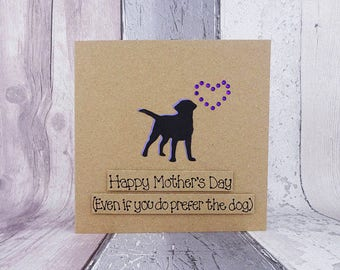 Funny Mother's Day card, Handmade Labrador card, Happy Mother's Day card, Bulldog card, Pug card, Great Dane card, Poodle card, Alsatian