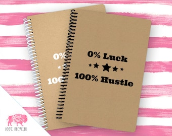 Spiral Notebook | Spiral Journal Planner | Journal | 100% Recycled | 100 Percent Hustle | BB040
