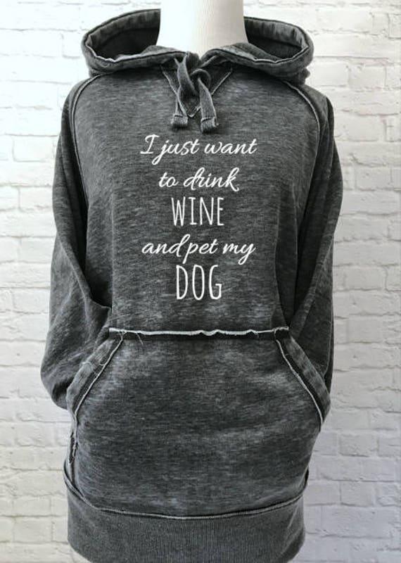 I just want to drink Wine and pet my Dog Hoodie Thick Warm Super Soft Sweatshirt in Dark Smoke
