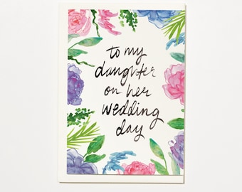 To My Daughter On Her Wedding Day - Greetings Card, Bridal Card, Wedding Card