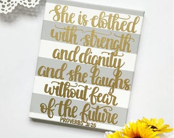 Proverbs 31:25, Light Gray and White Striped 8x10in. Canvas