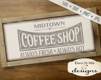 Coffee SVG File - coffee shop svg - Fresh Coffee svg - Coffee sign cuttable - Coffee SVG - Commercial Use svg, dxf, png, jpg files