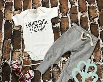 I drink until I pass out, funny infant shirt, funny infant bodysuit, baby shirt, baby bodysuit, Funny baby shirt, baby shower gift