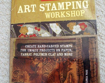 Create Hand-Carved Stamps - Art Stamping Workshop, Softcover Book, Craft book By Gloria Page.