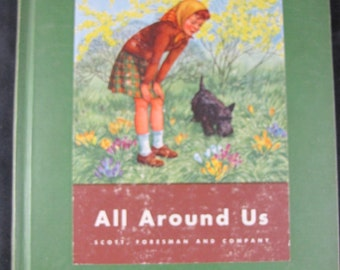 All Around Us  // 1944 Hardback // Over sized Children's Early Science Text // Period Illustrations
