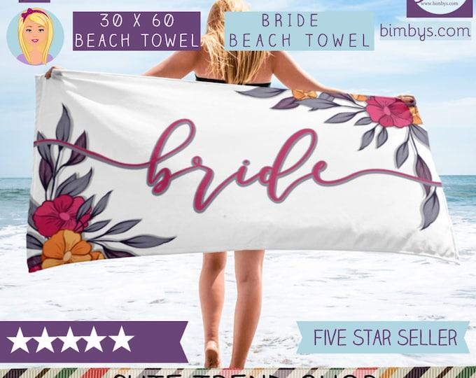 Bride Beach Towel - Wedding Beach Towel - bride gift - gift for bride - bride to be - bridesmaid - bridesmaid gift - team bride, bride tribe