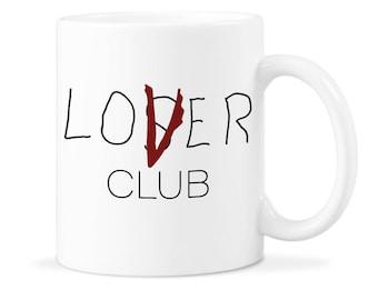 Loser Club Cup Lover Club 2017 Loser Club Mug Loser Club 2017 Lover Club 2017 Mug Loser Club 2017 Mug Loser Club Pennywise Loser Club Gift
