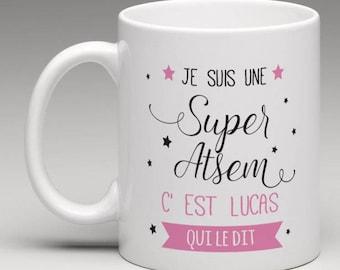 Mug cadeau personnalisé pour une super Atsem
