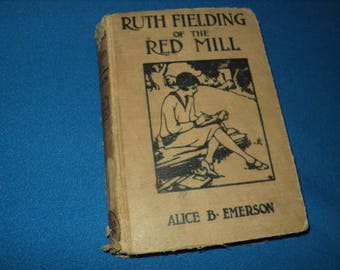 Vintage Ruth Fielding Of The Red Mill By Alice B. Emerson
