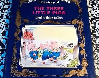 Great Fairy Tale Classics. The Three Little Pigs & Other Tales. Book Hardcover