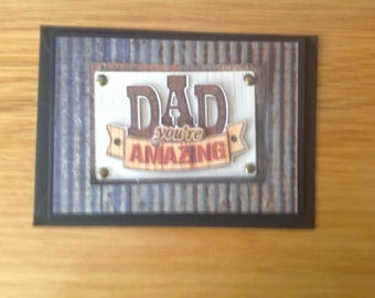Handmade Dad Your amazing/You are the best card
