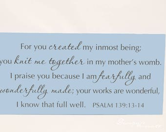 Custom Sign - For you created my inmost being; you knit me together - large wood sign, Bible verse, scripture sign, custom, nursery sign