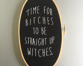 It's time - hand embroidered feminist motivational wall hanging