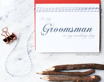 To My Groomsman On My Wedding Day Card / How to Ask Your Friends to be in Wedding Party / Thoughtful Wedding / Timeless / Classy Scripted