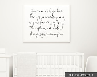 CUSTOMIZED Quote Prints! 6 STYLES to choose from! [Bedroom Above Bed Art, Farmhouse Wall Decor, Lyric Art, Wedding Vow Art, Large Artwork]