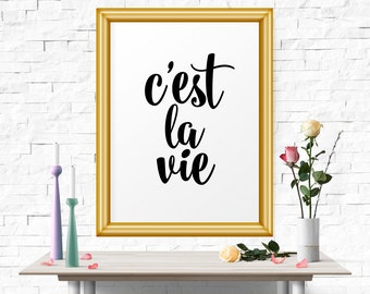 Quote Posters, Inspirational Wall Art, Printable Art, Typography Poster, C'est La Vie, Wall Decor, Motivational Prints, Motivational Art