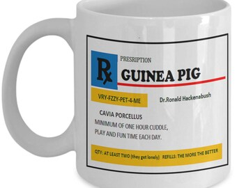 Guinea Pig Prescription 11 oz Coffee Mug