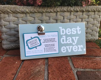 Best Day Ever Photoboard Frame with Bulldog Clip // Picture Frame, Photo Frame, Memo Board - Ready to Ship